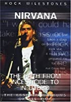 NIRVANA - THE PATH FROM INCESTICIDE TO IN UTERO (1 DVDMU)