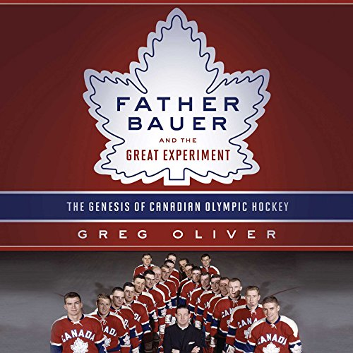 Father Bauer and the Great Experiment audiobook cover art