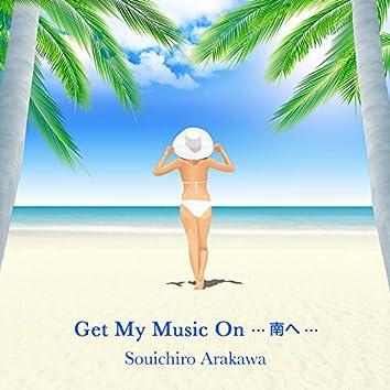Get My Music On...Minamie...