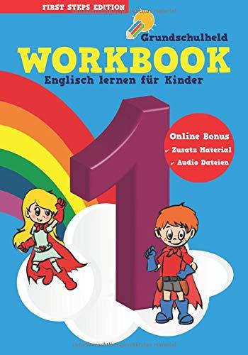 Grundschulheld Workbook Englisch lernen für Kinder: Englisch-Unterricht in der Grundschule Klasse 1