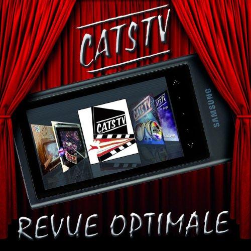 Revue Optimale (Best Of), 2010 [Audio CD] CATS TV