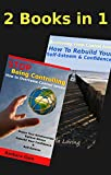 How to STOP Being Controlling & Recover From Control Issues- 2 Books in 1...