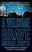 A Welcome Grave (Lincoln Perry) [Mass Market Paperback]