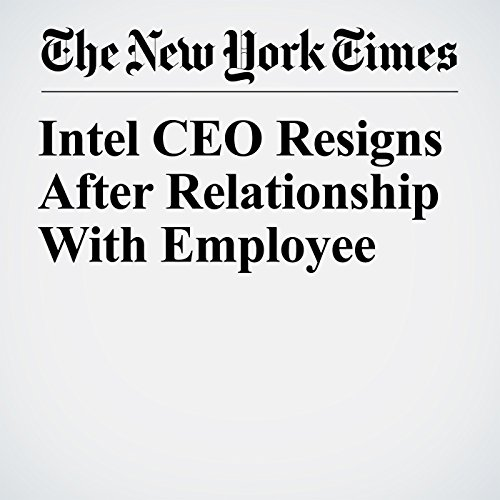Intel CEO Resigns After Relationship With Employee copertina