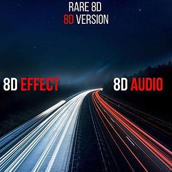 Rare 8D (8D Version)