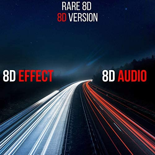 8D Audio & 8d Effect