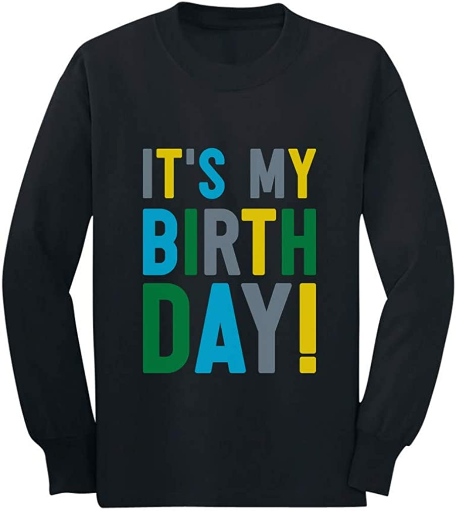 It's My Birthday Boy Girl Party Outfit Toddler Long Sleeve Birthday T-Shirt
