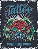 Tattoo Coloring Book: Gorgeous Amazing 50+ Illustrations To Complete Vintage American Stress Relief Color For Adults- Relaxing Coloring Images – Great Gift Idea For Women, Men & Teens