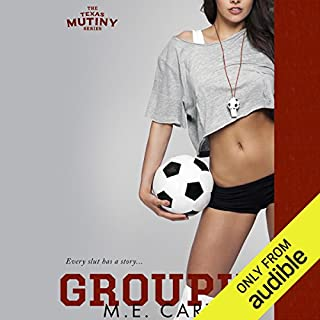 Groupie                   By:                                                                                                                                 M. E. Carter                               Narrated by:                                                                                                                                 Muffy Newtown,                                                                                        Christian Fox                      Length: 7 hrs and 11 mins     220 ratings     Overall 4.4