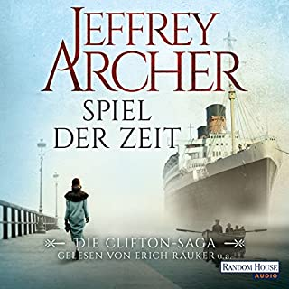 Spiel der Zeit     Die Clifton-Saga 1              By:                                                                                                                                 Jeffrey Archer                               Narrated by:                                                                                                                                 Erich Räuker,                                                                                        Richard Barenberg,                                                                                        Britta Steffenhagen                      Length: 11 hrs and 23 mins     Not rated yet     Overall 0.0