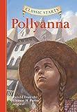 Classic Starts®: Pollyanna (Classic Starts® Series) (English Edition)