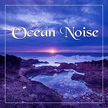 Ocean Noise – Water Healing Sounds, Peaceful Music, Powerful Nature, Vital Energy, Spa Day, Flute, Piano