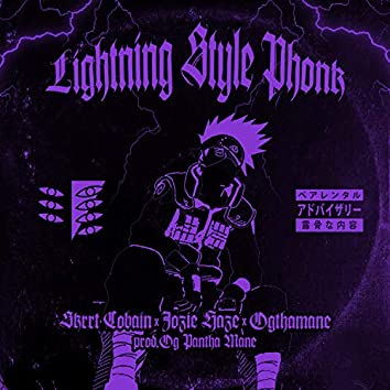 LIGHTNING $TYLE PHONK