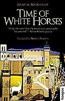 Time of White Horses (Hoopoe Fiction)