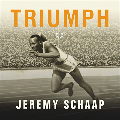 Triumph     The Untold Story of Jesse Owens and Hitler's Olympics              By:                                                                                                                                 Jeremy Schaap                               Narrated by:                                                                                                                                 Shelly Frasier                      Length: 7 hrs and 41 mins     11 ratings     Overall 4.4