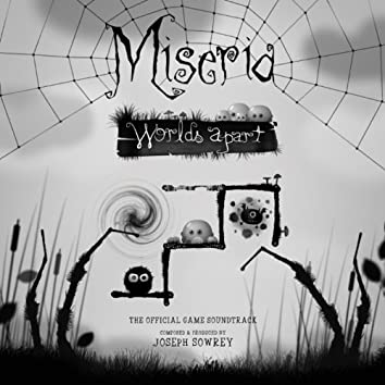 "Miseria - ""World's Apart"" (The Official Game Soundtrack)"