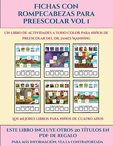 Los mejores libros para niños de cuatro años (Fichas con rompecabezas para preescolar Vol 1): Este libro contiene 30 fichas con actividades a todo color para niños de 4 a 5 años (30)