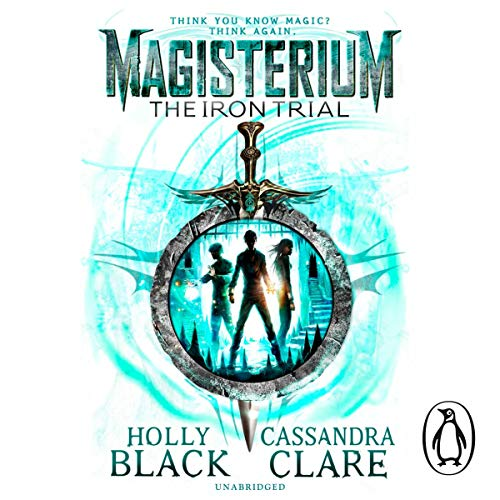 Magisterium: The Iron Trial audiobook cover art