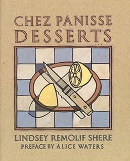 Chez Panisse Desserts Paperback November 22, 1994