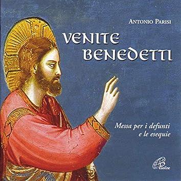 Venite Benedetti