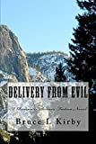 Delivery From Evil (English Edition)