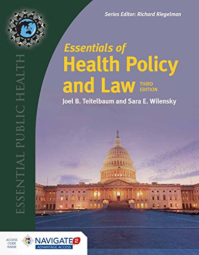 Compare Textbook Prices for Essentials of Health Policy and Law Essential Public Health 3 Edition ISBN 9781284087543 by Teitelbaum, Joel B.,Wilensky, Sara E.