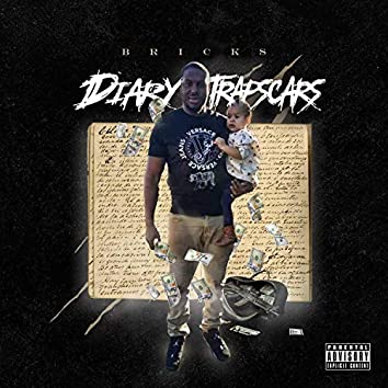 Diary of Trap Scars