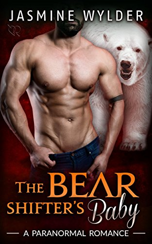 The Bear Shifter's Baby: A Paranormal Romance (Fated Bears Book 4)