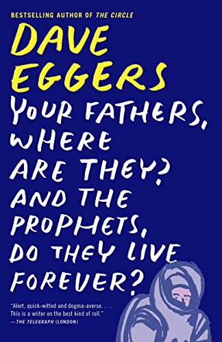 Your Fathers, Where Are They? And t…