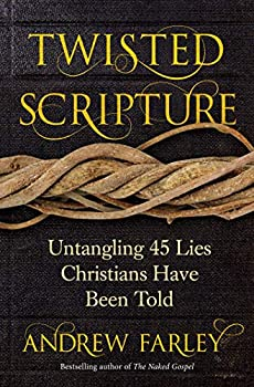 twisted scripture andrew farley