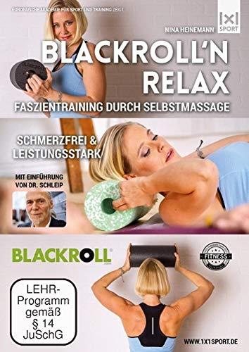 BLACKROLL'n Relax - Faszientraining durch Selbstmassage - Schmerzfrei & leistungsstark