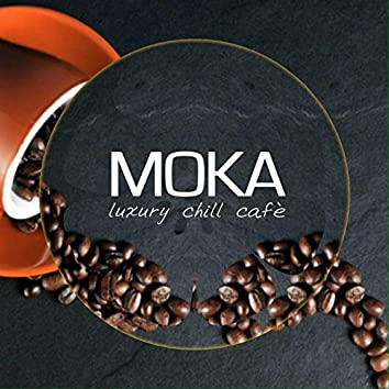 Moka luxury chill cafè