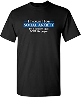 Social Anxiety Like People Graphic Novelty Sarcastic Funny T Shirt