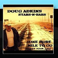 Doug Adkins One More Mile To Go Live Tour 2006 by Doug Adkins