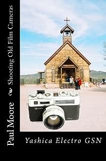 Shooting Old Film Cameras: Yashica Electro GSN (Volume 19)