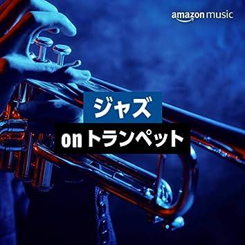 ジャズ on トランペット