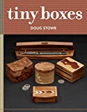 Tiny Boxes: 10 skill-building box projects (English Edition)