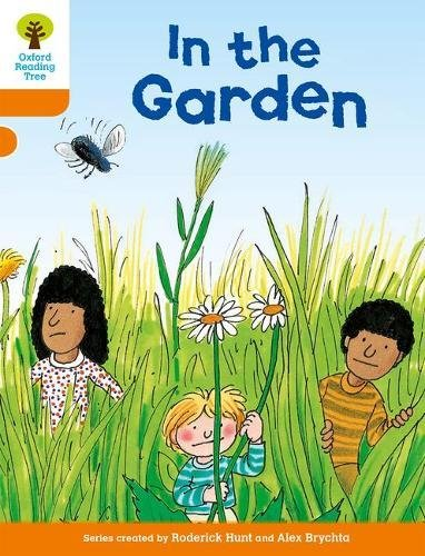 Oxford Reading Tree: Level 6: Stories: In the Gardenの詳細を見る