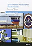 Supuestos prácticos de Ayudantes de Instituciones Penitenciarias