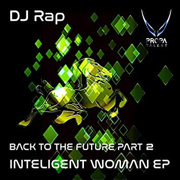 BACK TO THE FUTURE: INTELLIGENT WOMAN, Pt. 2 (The Remixes)