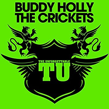 The Unforgettable Buddy Holly & the Crickets