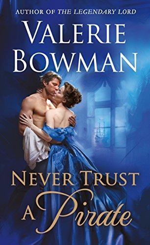 Never Trust a Pirate (Playful Brides Book 7)