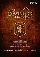 カルロ・ジェズアルド:デス・フォー・ファイヴ・ヴォイシズ-5声の死[DVD]
