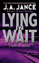 Lying in Wait: A J.P. Beaumont Novel (J. P. Beaumont Novel Book 12)