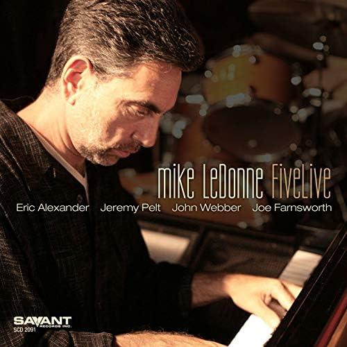 Mike LeDonne feat. Jeremy Pelt & Eric Alexander