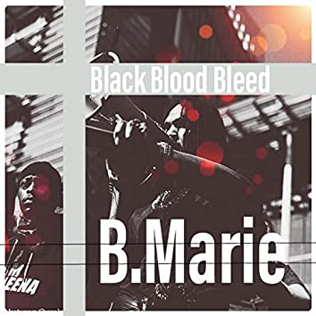 Black Bloods Bleed