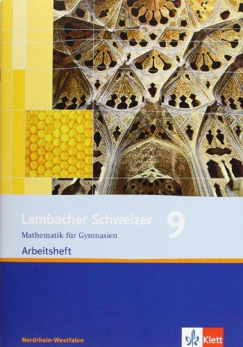 Lambacher Schweizer Mathematik 9. Ausgabe Nordrhein-Westfalen: Arbeitsheft plus Lösungsheft Klasse 9 (Lambacher Schweizer. Ausgabe für Nordrhein-Westfalen ab 2009)