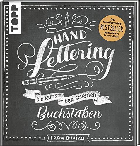 Handlettering. Die Kunst der schönen Buchstaben: Der Handlettering-BESTSELLER. Aktualisiert und erweitert