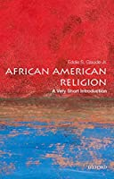 African American Religion: A Very Short Introduction (Very Short Introductions)