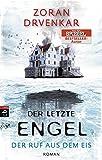 Der letzte Engel - Der Ruf aus dem Eis